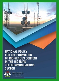 national Policy for the Promotion of Indigenous Content in The Nigerian Telecoms Sector